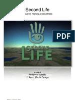 Second Life, Il Nuovo Mondo Economico