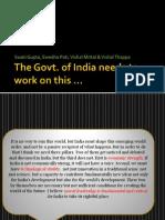 Govt. of India Needs to Do...