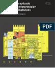 Arqueología aplicada al estudio e interpretación de edificios históricos Últimas tendencias