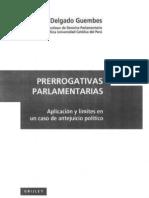CDG - Prerrogativas Parlamentarias. Aplicación y límites del antejuicio político