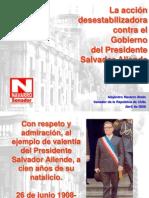 La accion desestabilizadora contra el gobierno del presidente Salvador Allende