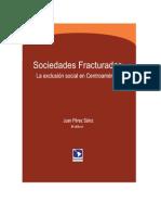 Pérez Sáinz, Juan Pablo  - Sociedades fracturadas