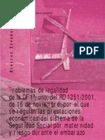 4 Problemas de legalidad de la DF 1ª, uno, del RD 1251:2001, de 16 de noviembre, por el que se regulan la prestaciones económicas del sistema de la Seguridad Social por maternidad y riesgo durante el embarazo-José Alberto Nicolás Bernad