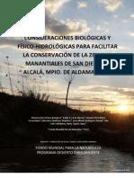 Consideraciones biológicas y físico hidrológicas para facilitar la conservación de la zona de manantiales de San Diego de Alcalá, Mpio. de Aldama, Chihuahua