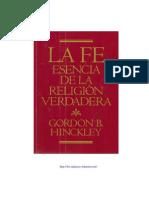 LA FÉ ESENCIA DE LA RELIGION VERDADERA - Gordon B. Hinckley