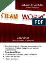 Trbajo en Equipo Solución de Conflictos