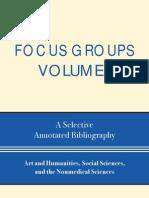 Focus Groups Volume I