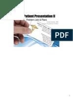 Patient Presentation II