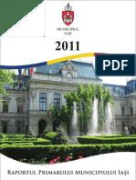 Raportul de activitate al Primarului Municipiului Iasi, Gheorghe Nichita, pe anul 2011 [ sinteza ]