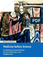 French - Medicine Before Science. the Business of Medicine From the Middle Ages to the Enlightenment (2003)