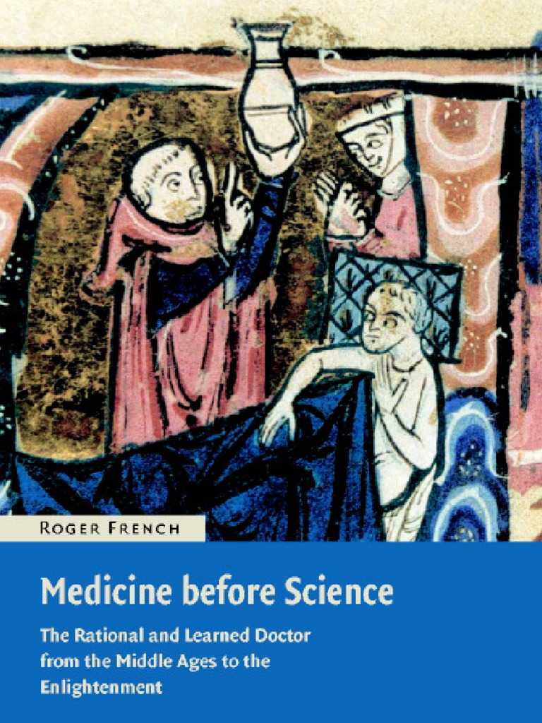 French medicine before science the business of medicine from the french medicine before science the business of medicine from the middle ages to the enlightenment 2003 physician medicine fandeluxe Image collections