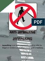 Anti Jaywalking