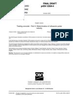 PrEN 12504-4 - 2003 - Ultrasonic Pulse Velocity