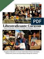Librotraficante Underground Library