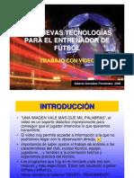LAS NUEVAS TECNOLOGÍAS PARA EL ENTRENADOR DE FÚTBOL _(Alber