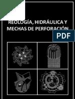 Reología, Hidráulica y Mechas de Perforación