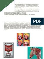 El Pop Art es un movimiento artístico que utiliza la técnica de la yuxtaposición de diferentes elementos