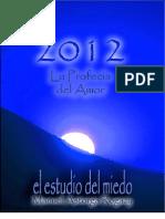 2012 El Estudio Del Miedo