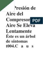 La Presión de Aire del Compresor de Aire Se Eleva Lentamente