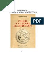 Andre KARQUEL L'HOMME A LA MESURE DE NOTRE TEMPS