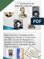 2008 - Centenário de Trindade Coelho