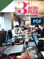 Opzij APRIL 3e werkplek, gezelliger dan kantoor !