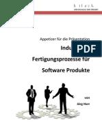Industrielle Softwarefertigungsprozesse für Software Produkte