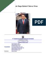Biografia del Comandante Presidente Hugo Rafael Chávez Frias