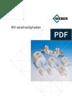 Technische Info Smeltveiligheden(Weber 413 NH Smeltveiligheden Nl)