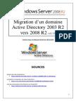 Migration d'un domaine Active Directory 2003 R2 vers 2008  R2 (tuto de A à Z)