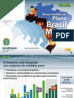 Apresentação ministro Guido Mantega - Novas Medidas Brasil Maior