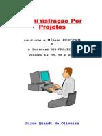 Administração Por Projetos - Aplicando O Método Pert-Cpm E O Software Ms-Project