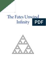 The Fates Unwind Infinity