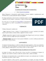 BALANÇO PATRIMONIAL - ATIVO, PASSIVO E PATRIMÔNIO LÍQUIDO