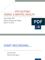Adults With Autism- Aging, & Mental Health SDASA 031212