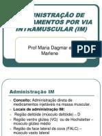 ADMINISTRAÇÃO DE MEDICAMENTOS POR VIA INTRAMUSCULAR (IM