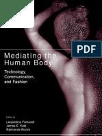 2384687 Mediating the Human Body Technology Communication and Fashion