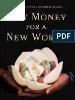Bernard Lietaer, New Money for a New World Full Book
