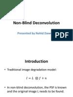 Non Blind Deconvolution