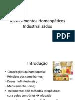 Medicamentos Homeopáticos Industrializados - Slides