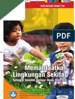 Memanfaatkan Lingkungan Sekitar Sebagai Sumber Belajar Anak Usia Dini