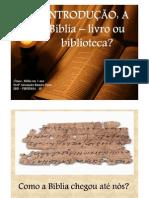 Como a Bíblia Chegou até nós?