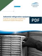 Carbon Trust Industrial Refrigeration Equipment Eligible for Enhanced Capital Allowances