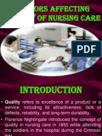 Factors Affecting Quality of Nursing Care