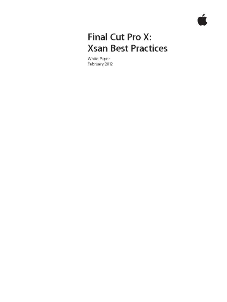 Final Cut Pro X Xsan Best Practices | Computer File