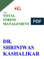 Total Stress Management and Aging Dr. Shriniwas Kashalikar