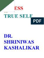 Stress and True Self Dr. Shriniwas Kashalikar