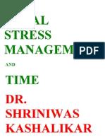 Total Stress Management and Time Dr Shriniwas Kashalikar