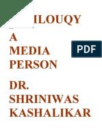 Soliloquy of a Media Person Dr Shriniwas Kashalikar