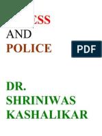 Stress and Police Dr. Shriniwas Kashalikar